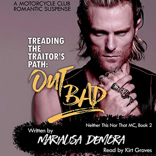 Treading the Traitor's Path: Out Bad audiobook cover art