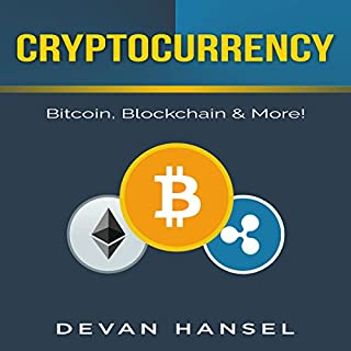 Cryptocurrency: The Essential Guide to Bitcoin, Blockchain, and More! audiobook cover art
