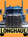 Longhaul: A Neglected American Profession