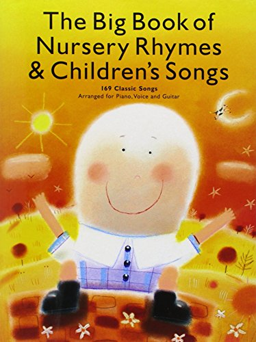 Compare Textbook Prices for The Big Book of Nursery Rhymes and Children's Songs: P/V/G  ISBN 9780825629976 by Hal Leonard Corp.