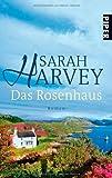 Das Rosenhaus: Roman