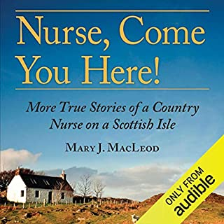 Nurse, Come You Here! audiobook cover art