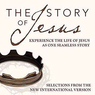 The Story Audio Bible - New International Version, NIV: The Story of Jesus audiobook cover art