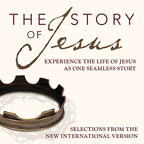 The Story Audio Bible - New International Version, NIV: The Story of Jesus cover art