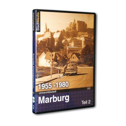 Universitätsstadt Marburg 1955 – 1980 (Teil 2)