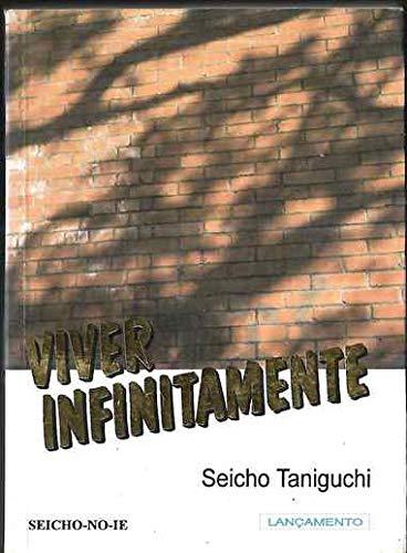 Viver Infinitamente - Seicho Taniguchi 1995 Seicho no Ie