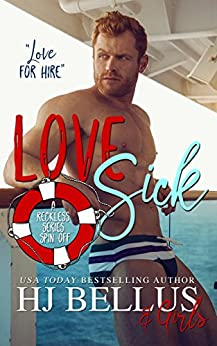 Love Sick (Romantic Comedy Standalone) by [HJ Bellus]