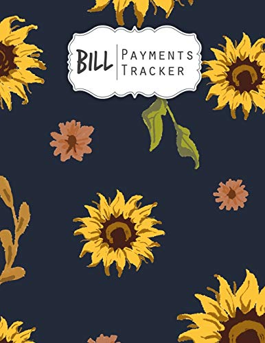 Bill Payments Tracker: Simple Monthly Bill Payments Checklist Organizer Planner Log Book Money Debt Tracker Keeper Budgeting Financial Planning Budget Journal Notebook