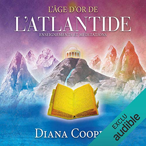 L'âge d'or de l'Atlantide. Enseignements et méditations cover art