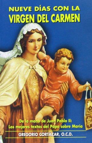 Nueve días con la Virgen del Carmen: Los mejores textos del Papa Juan Pablo II sobre María (Edibesa de bolsillo)