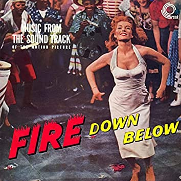 Fire Down Below (Original Motion Picture Soundtrack)