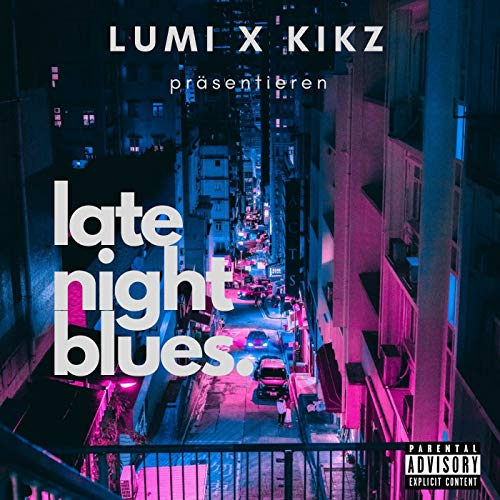 Late Night Blues [Explicit]