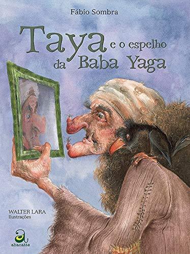 Taya e o espelho da Baba Yaga