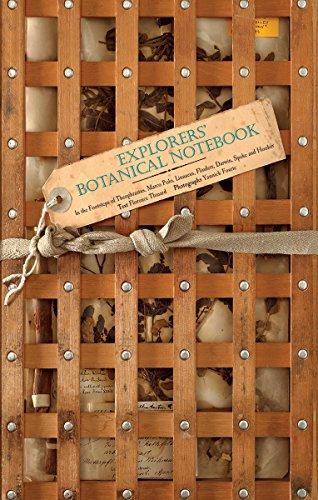 Explorers' Botanical Notebook: In the Footsteps of Theophrastus, Marco Polo, Linnaeus, Flinders, Darwin, Speke and Hooker