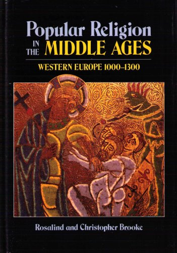 Popular religion in the Middle Ages: Western Europe, 1000-1300