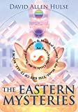 The Eastern Mysteries: An Encyclopedic Guide to the Sacred Languages & Magickal Systems of the World (Key of It All)