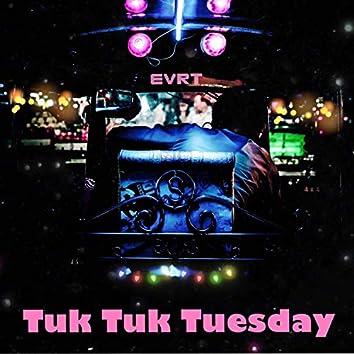 Tuk Tuk Tuesday