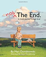 Not The End 0996536701 Book Cover