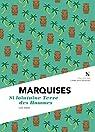 Marquises : Si lointaine terre des hommes par Loïc