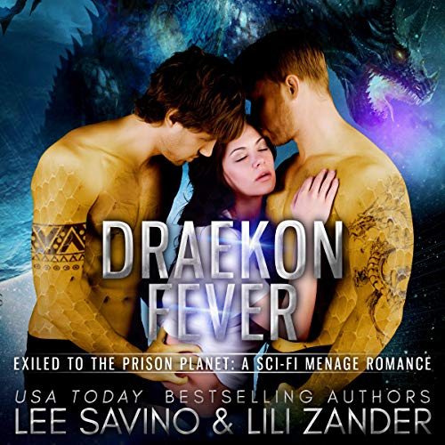 Draekon Fever: Exiled to the Prison Planet audiobook cover art