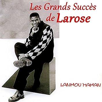 Les grands succès de Larose (Lanmou manman)