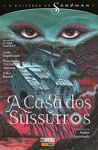 O Universo De Sandman: A Casa Dos Sussurros Vol. 1