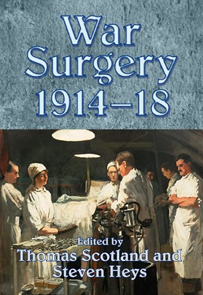 赤字長さ発明War Surgery 1914-18 (English Edition)