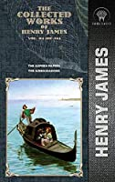 The Collected Works of Henry James, Vol. 04 (of 36): The Aspern Papers; The Ambassadors (Throne Classics)