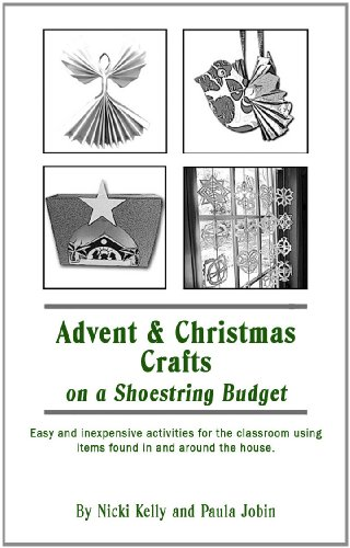 Advent and Christmas Crafts on a Shoestring Budget (English Edition) PDF Books