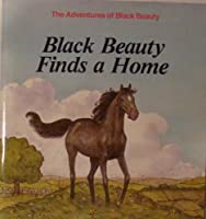 Black Beauty and the Runaway Horse (Anna Sewell's the Adventures of Black Beauty, 2) 0893758132 Book Cover