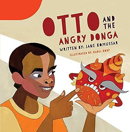 Otto and the Angry Donga