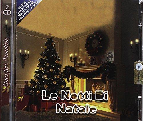 Le Notti Di Natale, 2 CD, Christmas Songs, Canzoni Di Natale, O Holy Night, Tu Scendi Dalle Stelle, Astro Del Ciel, Jingle Bells, Santa Claus Is Coming to Town
