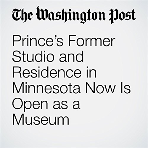 Prince's Former Studio and Residence in Minnesota Now Is Open as a Museum audiobook cover art
