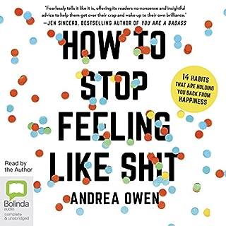How to Stop Feeling Like Sh*t cover art