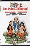 LAS Traigo Muertas [Sasha Montenegro & Maribel Guardia] [Ntsc/region 1 and 4 Dvd. Import - Latin America].