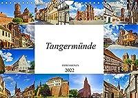 Tangermuende Impressionen (Wandkalender 2022 DIN A4 quer): Zwoelf wunderschoene Bilder der Stadt Tangermuende (Monatskalender, 14 Seiten )