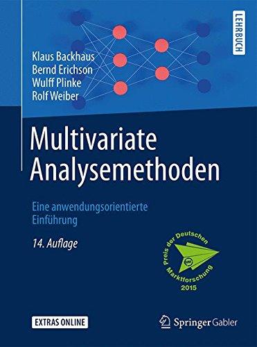 Multivariate Analysemethoden: Eine anwendungsorientierte Einführung