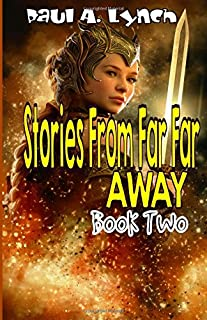 Stories From Far Far Away: Book Two