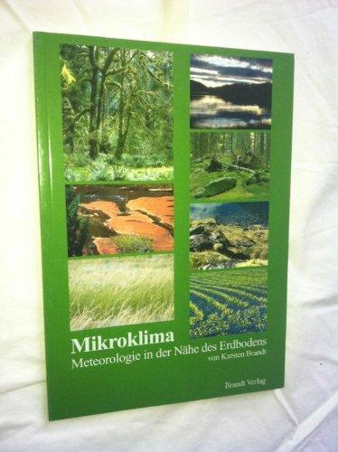 Mikroklima; Meteorologie in der Nähe des Erdbodens