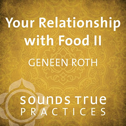 Your Relationship with Food Vol. II audiobook cover art