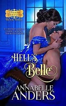 Hell s Belle  Regency Romance  Devilish Debutantes Book 3