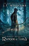 Ranger of Taria: A Ranger's Revenge (A Tale of the Dwemhar Trilogy) (Stormborn Saga Series Boxset)