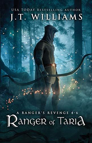 Ranger of Taria: A Ranger's Revenge (A Tale of the Dwemhar Trilogy) (Stormborn Saga Series Boxset, Band 2)