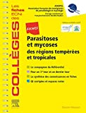 Fiches Parasitoses et mycoses - Des régions tempérées et tropicales - Les fiches ECNi et QI des Collèges