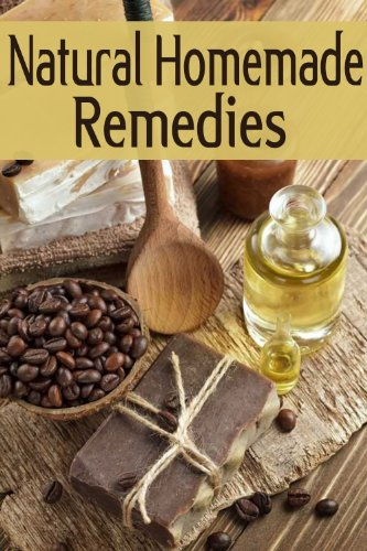 Natural Homemade Remedies :The Ultimate Guide by [Sarah Dempsen, Encore Books]