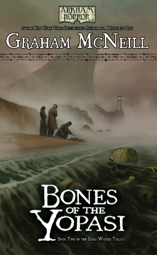 Arkham Horror: Bones of the Yopasi (The Dark Waters Trilogy Book 2) (English Edition)
