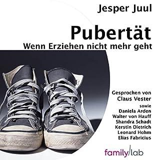 Pubertät     Wenn Erziehen nicht mehr geht              Autor:                                                                                                                                 Jesper Juul                               Sprecher:                                                                                                                                 Claus Vester,                                                                                        Daniela Arden,                                                                                        Walter von Hauff,                   und andere                 Spieldauer: 5 Std. und 48 Min.     120 Bewertungen     Gesamt 4,6