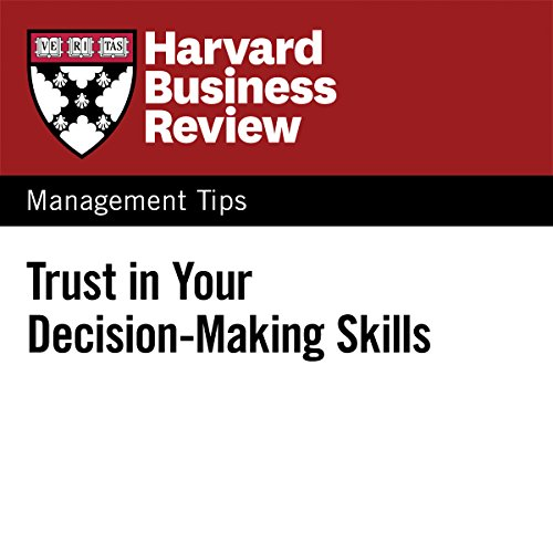 Trust in Your Decision-Making Skills audiobook cover art