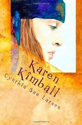 Karen Kimball: and the Dream Weavers Web: Volume 1 by Cynthia Sue Larson (2011-01-25)