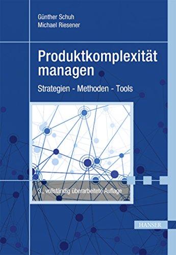 Produktkomplexität managen: Strategien - Methoden - Tools